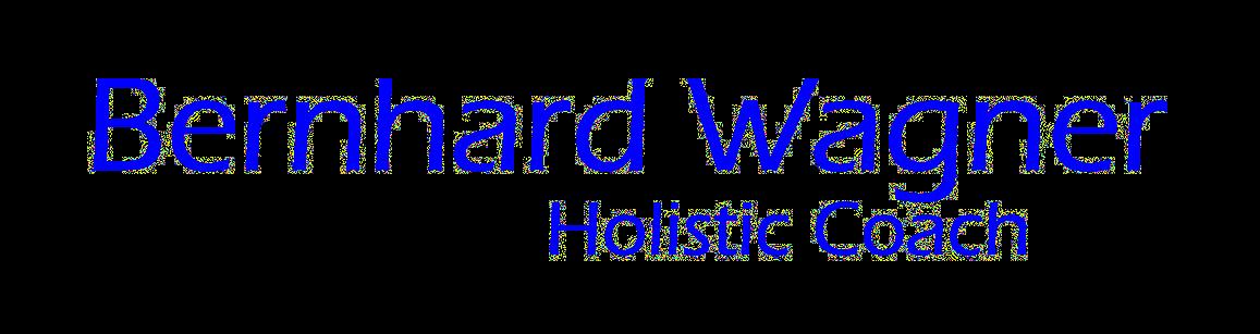 Bernhard Wagner Holistic Coaching